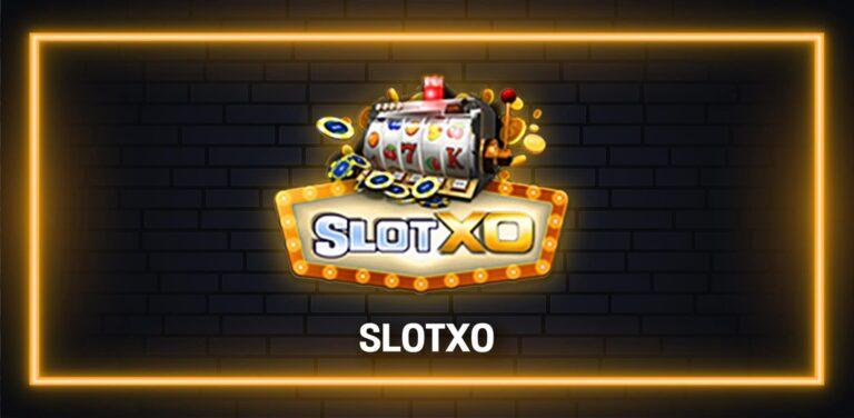 slotxo008 เว็บสล็อตแตกบ่อย 2021 ล่าสุด