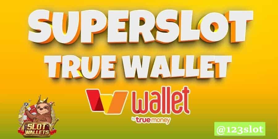 superslot wallet เกมสล็อตยอดนิยม