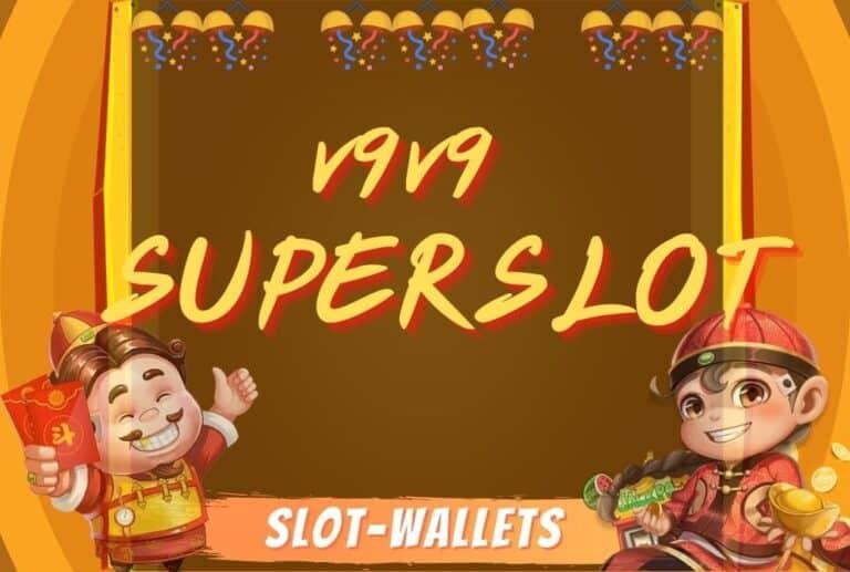 v9v9 SUPERSLOT